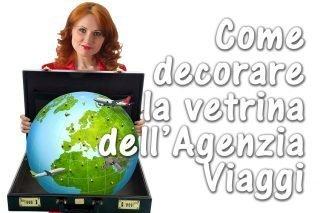 vetrina Agenzia Viaggi